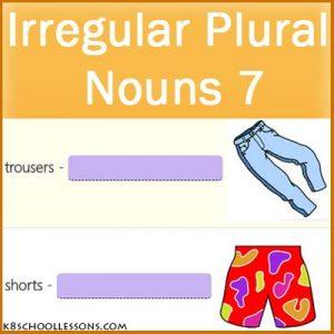 Irregular Plural Nouns 7 Irregular Plural Nouns 7