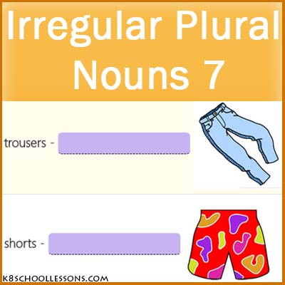Irregular Plural Nouns 7