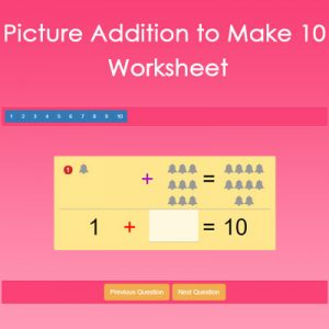 Addition with Pictures to Make 10 Addition with Pictures to Make 10