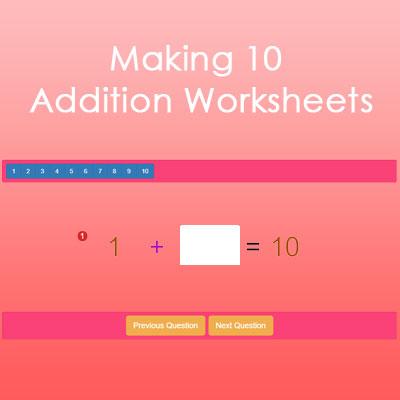Making 10 Addition Worksheets