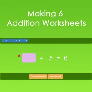 Making 6 Addition Worksheets Making 6 Addition Worksheets