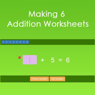 Making 6 Addition Worksheets Making 6 Addition Worksheets