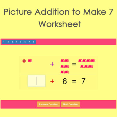 Picture Addition to Make 7 Worksheet Picture Addition to Make 7 Worksheet