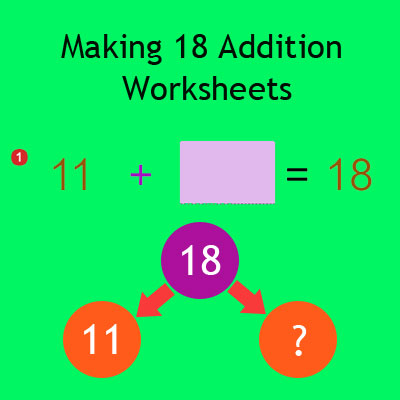 Making 18 Addition Worksheets