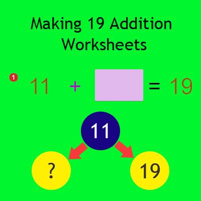 Making 19 Addition Worksheets Making 19 Addition Worksheets