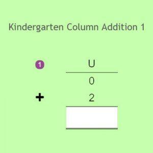Kindergarten Column Addition 1 Kindergarten Column Addition 1