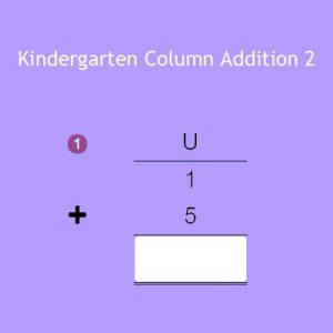 Kindergarten Column Addition 2 Kindergarten Column Addition 2
