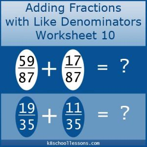 Adding Fractions with Like Denominators Worksheet 10 Adding Fractions with Like Denominators Worksheet 10