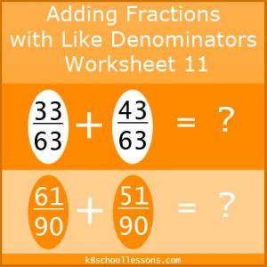 Adding Fractions with Like Denominators Worksheet 11 Adding Fractions with Like Denominators Worksheet 11
