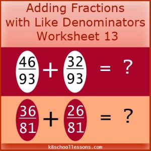 Adding Fractions with Like Denominators Worksheet 13 Adding Fractions with Like Denominators Worksheet 13