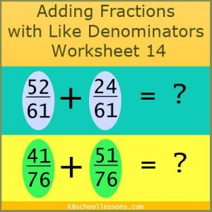 Adding Fractions with Like Denominators Worksheet 14 Adding Fractions with Like Denominators Worksheet 14