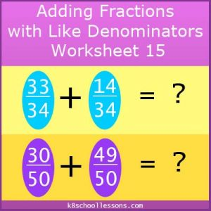 Adding Fractions with Like Denominators Worksheet 15 Adding Fractions with Like Denominators Worksheet 15