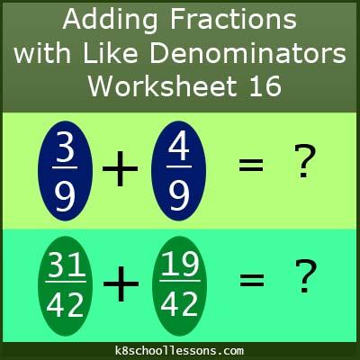 Adding Fractions with Like Denominators Worksheet 16