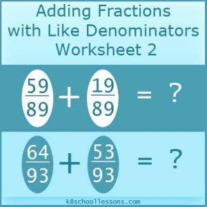 Adding Fractions with Like Denominators Worksheet 2 Adding Fractions with Like Denominators Worksheet 2