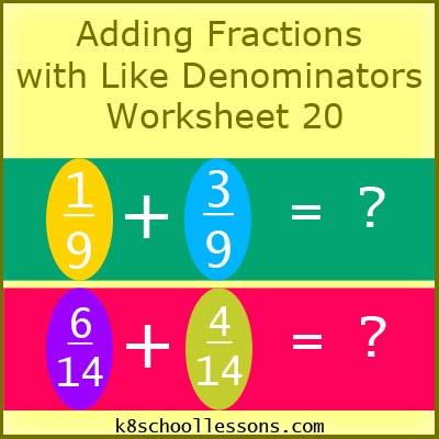 Adding Fractions with Like Denominators Worksheet 20