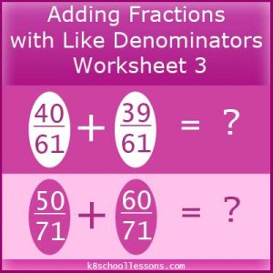 Adding Fractions with Like Denominators Worksheet 3 Adding Fractions with Like Denominators Worksheet 3