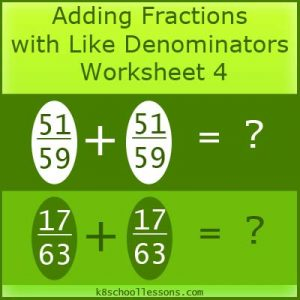 Adding Fractions with Like Denominators Worksheet 4 Adding Fractions with Like Denominators Worksheet 4