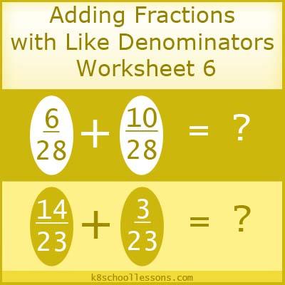 Adding Fractions with Like Denominators Worksheet 6
