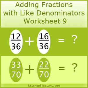 Adding Fractions with Like Denominators Worksheet 9 Adding Fractions with Like Denominators Worksheet 9