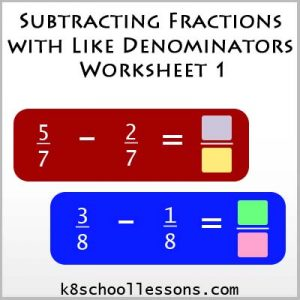 Subtracting Fractions with Like Denominators Worksheet 1 Subtracting Fractions with Like Denominators Worksheet 1