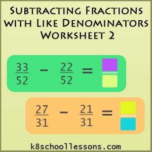 Subtracting Fractions with Like Denominators Worksheet 2 Subtracting Fractions with Like Denominators Worksheet 2