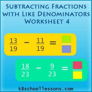 Subtracting Fractions with Like Denominators Worksheet 4 Subtracting Fractions with Like Denominators Worksheet 4