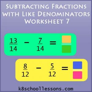 Subtracting Fractions with Like Denominators Worksheet 7 Subtracting Fractions with Like Denominators Worksheet 7