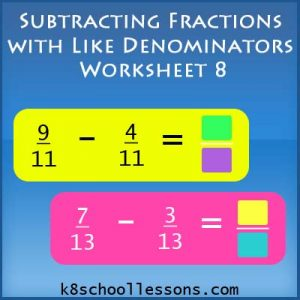 Subtracting Fractions with Like Denominators Worksheet 8 Subtracting Fractions with Like Denominators Worksheet 8
