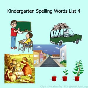 Kindergarten Spelling Words List 4 Kindergarten Spelling Words List 4