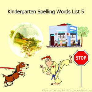 Kindergarten Spelling Words List 5 Kindergarten Spelling Words List 5