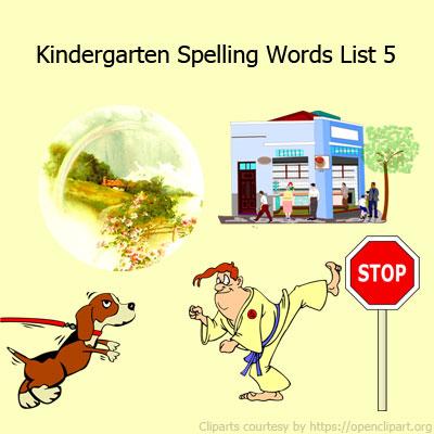 Kindergarten Spelling Words List 5 Kindergarten Spelling Words List 5