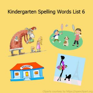 Kindergarten Spelling Words List 6