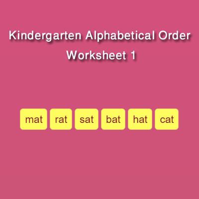 Kindergarten Alphabetical Order Worksheet 1 Kindergarten Alphabetical Order Worksheet 1