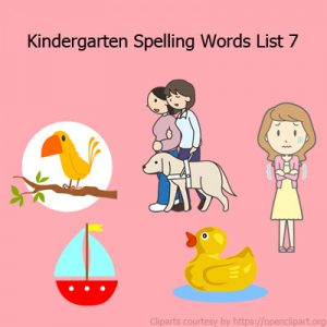 Kindergarten Spelling Words List 7 Kindergarten Spelling Words List 7