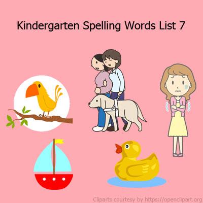 Kindergarten Spelling Words List 7 Kindergarten Spelling Words List 7