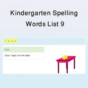 Kindergarten Spelling Words List 9 Kindergarten Spelling Words List 9