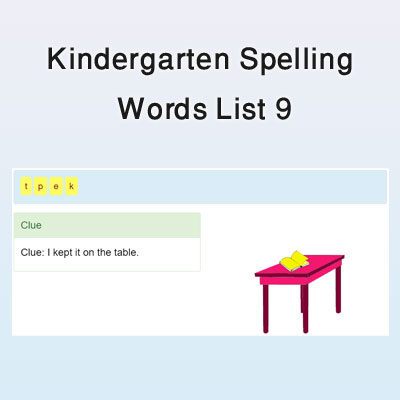 Kindergarten Spelling Words List 9