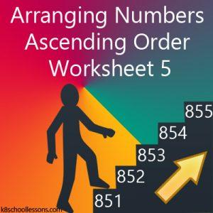 Arranging Numbers Ascending Order Worksheet 5 Arranging Numbers Ascending Order Worksheet 5