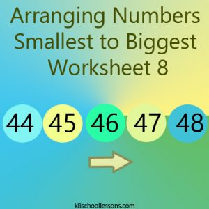 Arranging Numbers Smallest to Biggest Worksheet 8 Arranging Numbers Smallest to Biggest Worksheet 8