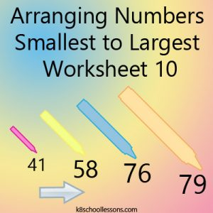 Arranging Numbers Smallest to Largest Worksheet 10 Arranging Numbers Smallest to Largest Worksheet 10