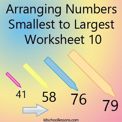 Arranging Numbers Smallest to Largest Worksheet 10