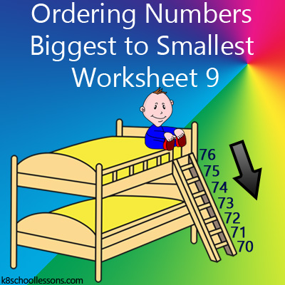 Ordering Numbers Biggest to Smallest Worksheet 9