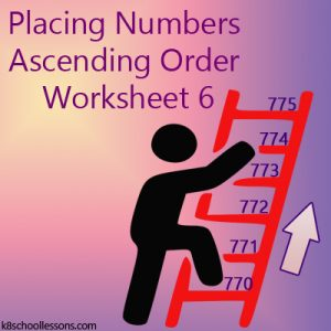 Placing Numbers Ascending Order Worksheet 6 Placing Numbers Ascending Order Worksheet 6