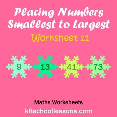 Placing Numbers Smallest to Largest Worksheet 12