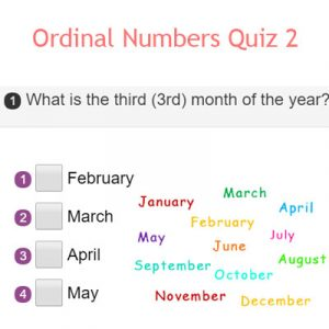 Ordinal Numbers Quiz 4 Ordinal Numbers Quiz 2