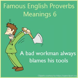 Famous English Proverbs Meanings 6 Famous English Proverbs Meanings 6