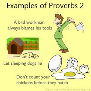 Examples of Proverbs 2 Examples of Proverbs 2
