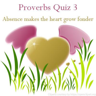 Proverbs Quiz 3 Proverbs Quiz 3