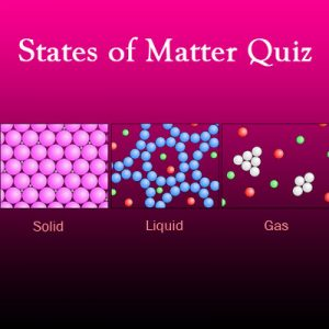 Science States of Matter Quiz