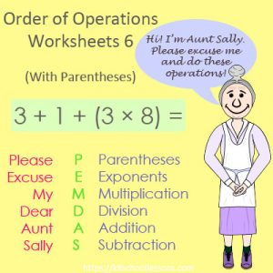 Order of Operations Worksheets 6 – With Parentheses Order of Operations Worksheets 6 – With Parentheses